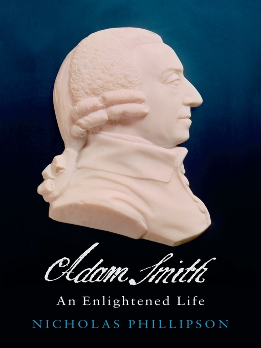 Title details for Adam Smith by Nicholas Phillipson - Available