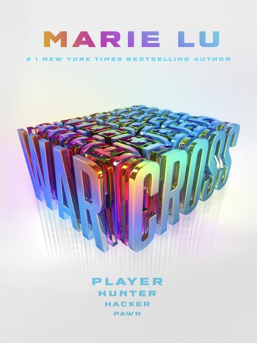 Title details for Warcross by Marie Lu - Wait list