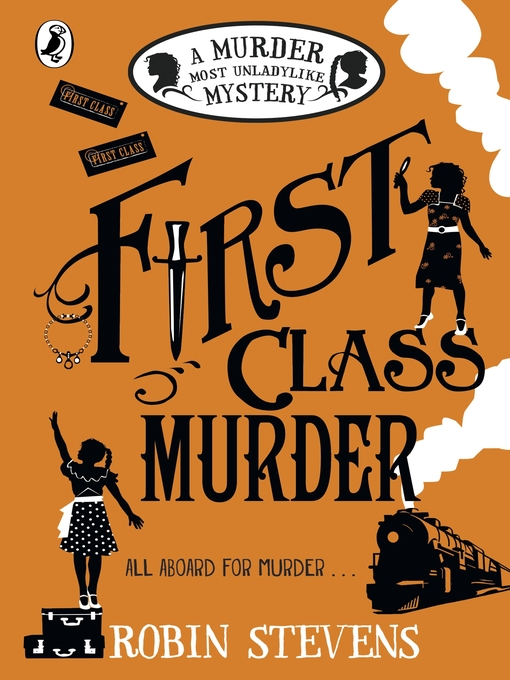 Title details for First Class Murder by Robin Stevens - Available