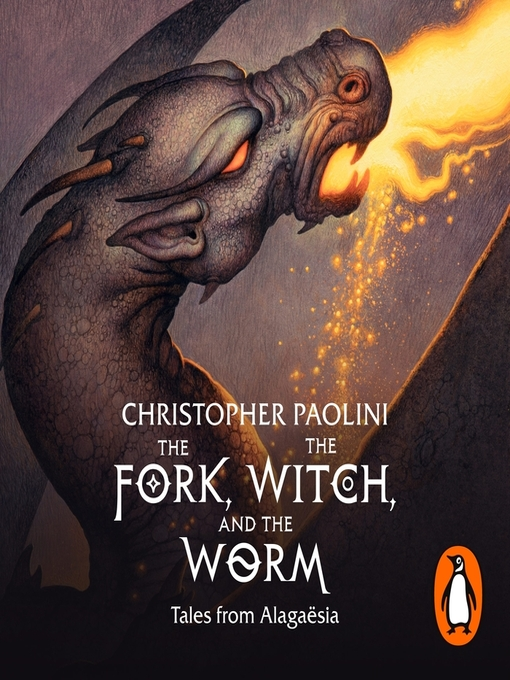 Title details for The Fork, the Witch, and the Worm: Eragon by Christopher Paolini - Wait list