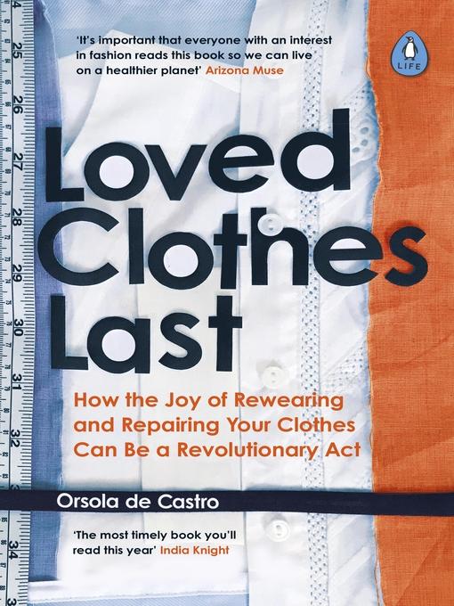 Title details for Loved Clothes Last by Orsola de Castro - Wait list