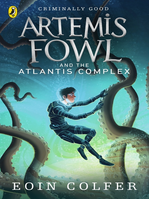 Title details for Artemis Fowl and the Atlantis Complex by Eoin Colfer - Wait list