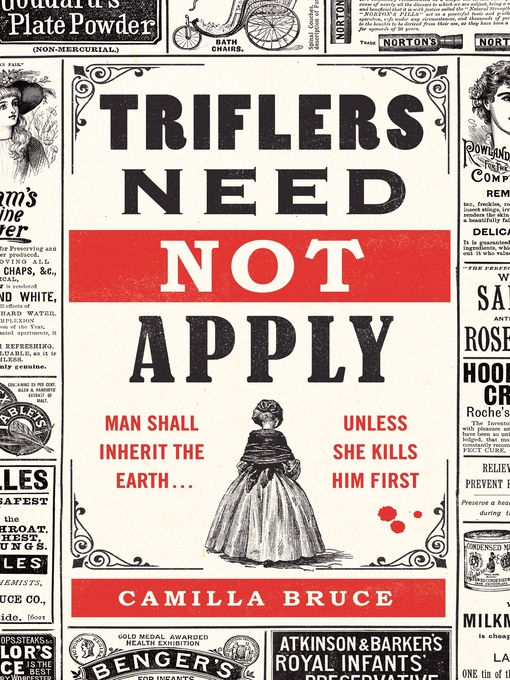 Title details for Triflers Need Not Apply by Camilla Bruce - Available