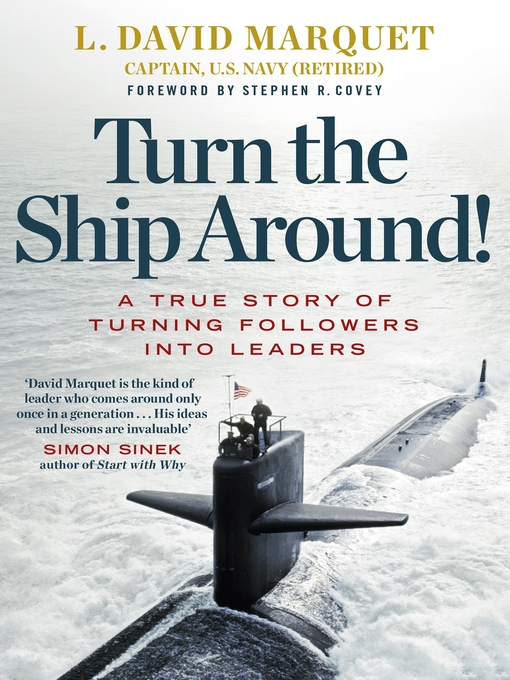Title details for Turn the Ship Around! by L. David Marquet - Available