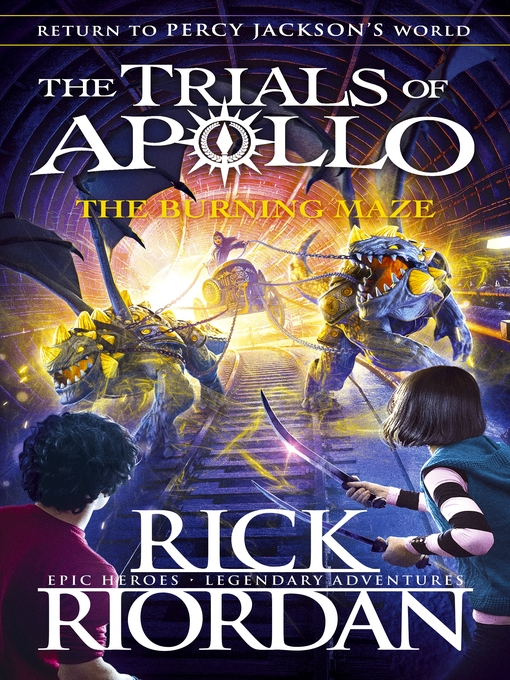 Title details for The Burning Maze by Rick Riordan - Available