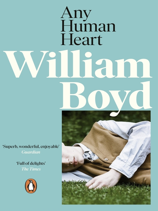 Title details for Any Human Heart by William Boyd - Wait list