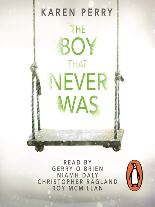 Title details for The Boy That Never Was by Karen Perry - Available