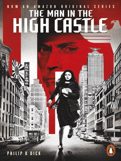 Title details for The Man in the High Castle by Philip K. Dick - Wait list