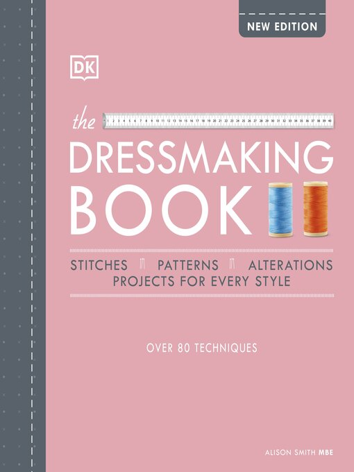 Title details for The Dressmaking Book by Alison Smith - Wait list