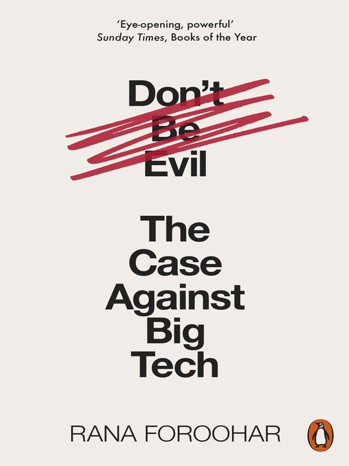 Title details for Don't Be Evil by Rana Foroohar - Available