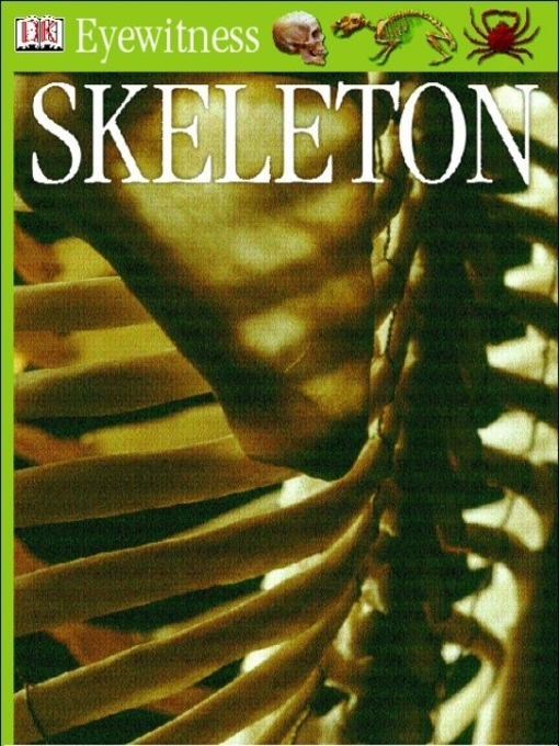 Title details for Eyewitness GUides:  Skeleton by Steve Parker - Available