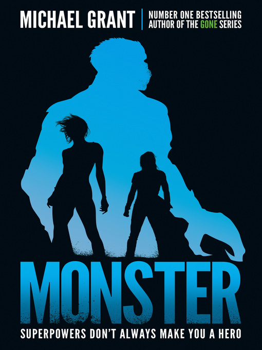 Title details for Monster by Michael Grant - Available