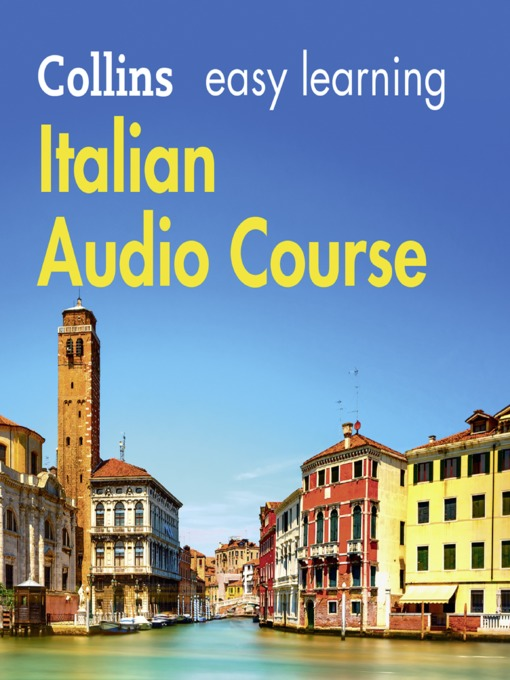 Title details for Easy Learning Italian Audio Course by Collins Dictionaries - Wait list