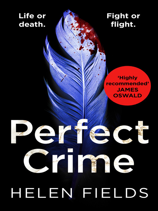 Title details for Perfect Crime by Helen Fields - Wait list