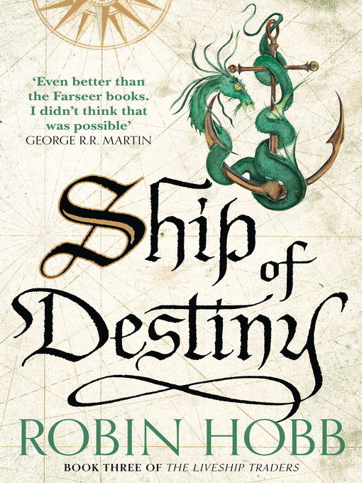 Title details for Ship of Destiny by Robin Hobb - Wait list
