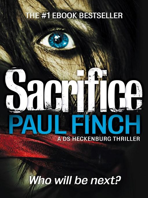 Upplýsingar um Sacrifice eftir Paul Finch - Til útláns