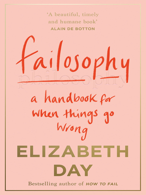 Title details for Failosophy by Elizabeth Day - Available