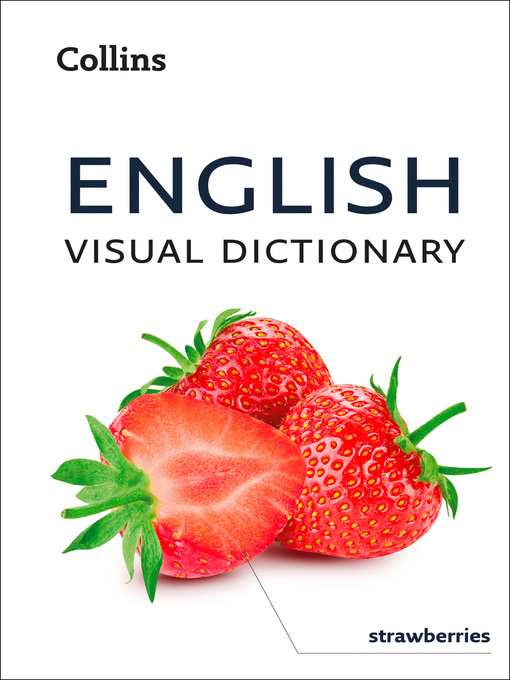 Title details for English Visual Dictionary by Collins Dictionaries - Available