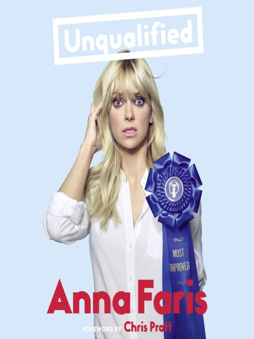Title details for Unqualified by Anna Faris - Wait list