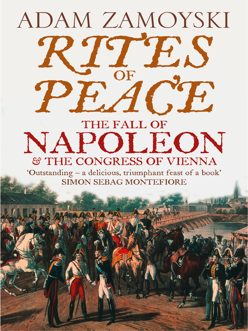 Title details for Rites of Peace by Adam Zamoyski - Available