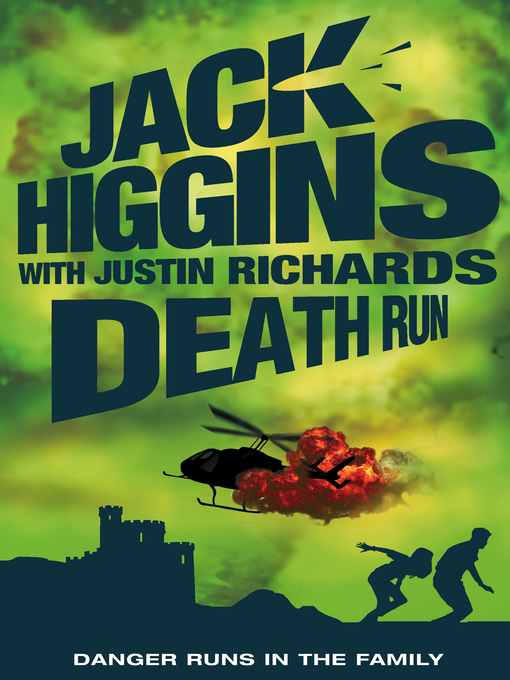 Title details for Death Run by Jack Higgins - Available