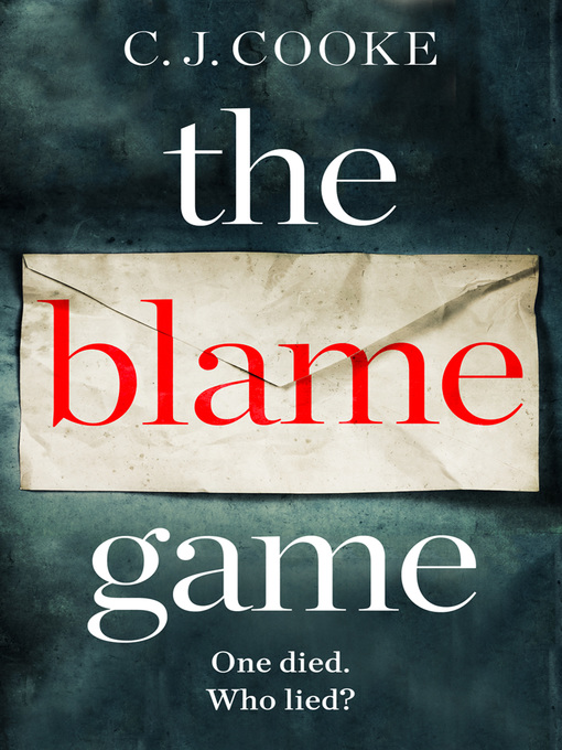 Title details for The Blame Game by C.J. Cooke - Available