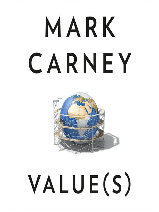 Title details for Value(s) by Mark Carney - Wait list