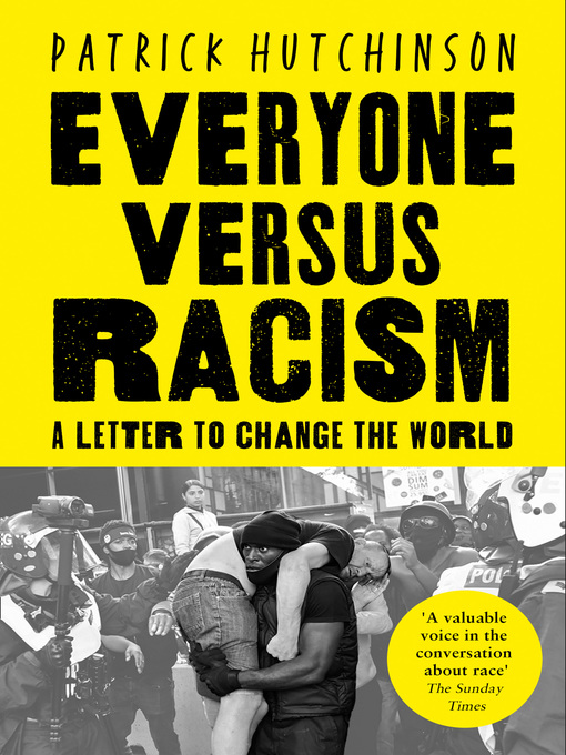 Title details for Everyone Versus Racism by Patrick Hutchinson - Available