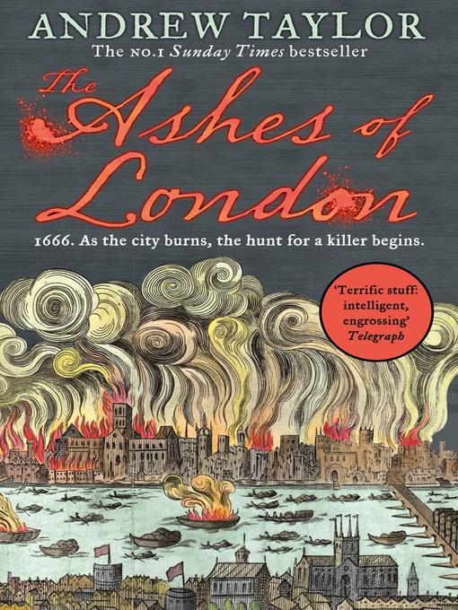 Détails du titre pour The Ashes of London par Andrew Taylor - Disponible