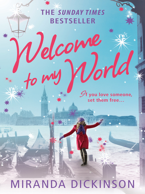 Title details for Welcome to My World by Miranda Dickinson - Available