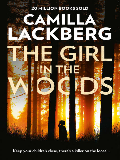 Title details for The Girl in the Woods by Camilla Lackberg - Wait list