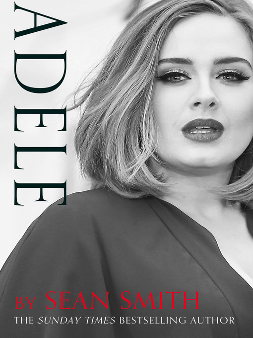Title details for Adele by Sean Smith - Available