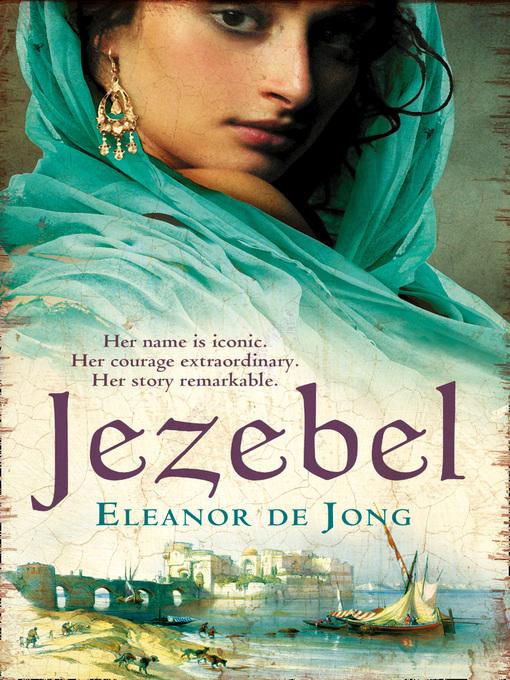 Title details for Jezebel by Eleanor De Jong - Available