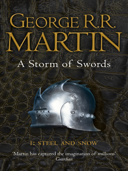 Title details for A Storm of Swords: Steel and Snow, Part 1 by George R.R. Martin - Available
