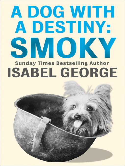 Title details for A Dog With a Destiny by Isabel George - Available