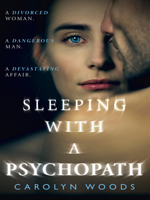 Title details for Sleeping with a Psychopath by Carolyn Woods - Wait list