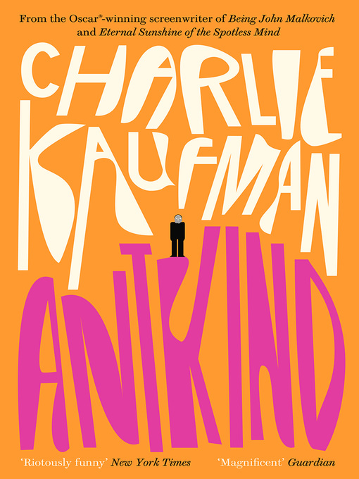 Title details for Antkind by Charlie Kaufman - Available