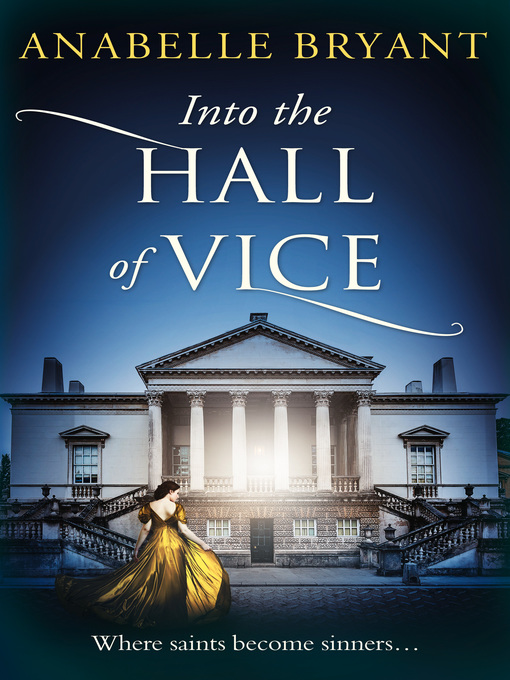 Title details for Into the Hall of Vice by Anabelle Bryant - Available