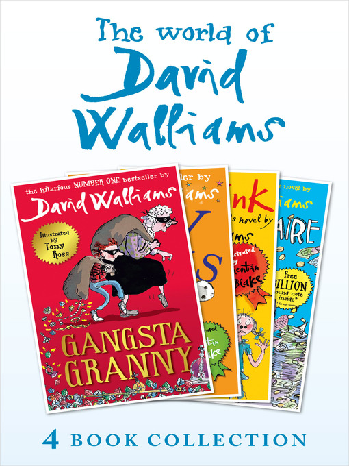 Title details for The World of David Walliams 4 Book Collection (The Boy in the Dress, Mr Stink, Billionaire Boy, Gangsta Granny) by David Walliams - Wait list