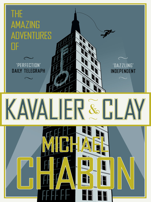 Title details for The Amazing Adventures of Kavalier and Clay by Michael Chabon - Available