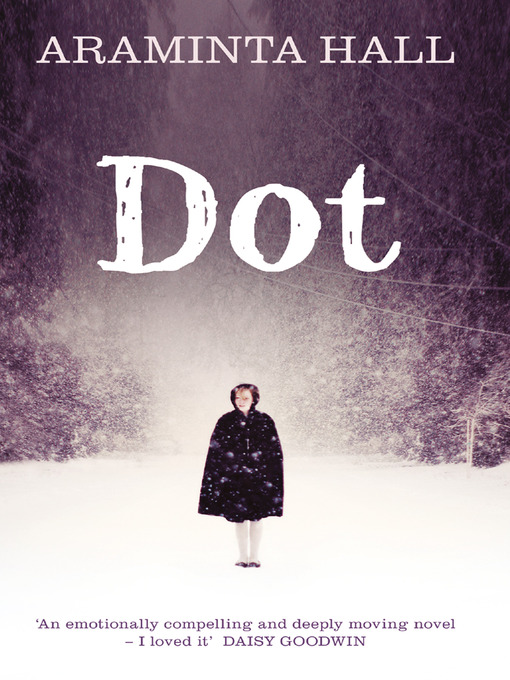 Title details for Dot by Araminta Hall - Available
