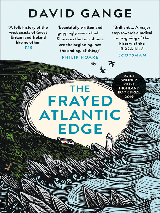 Title details for The Frayed Atlantic Edge by David Gange - Available