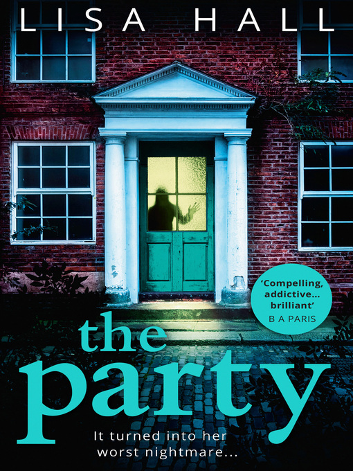 Title details for The Party by Lisa Hall - Available
