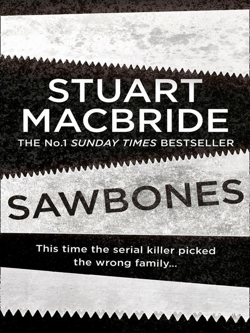 Title details for Sawbones by Stuart MacBride - Available