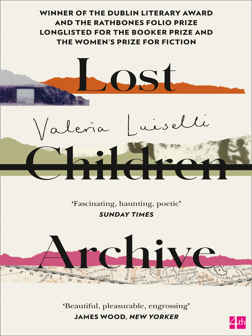 Title details for Lost Children Archive by Valeria Luiselli - Available