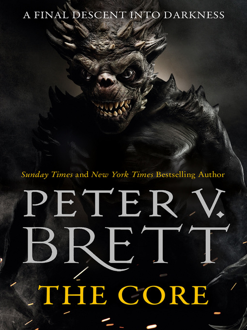 Title details for The Core by Peter V. Brett - Available
