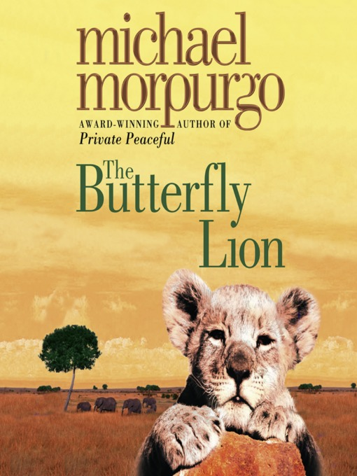 Title details for The Butterfly Lion by Michael Morpurgo - Available