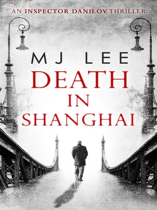 Title details for Death In Shanghai by M J Lee - Wait list