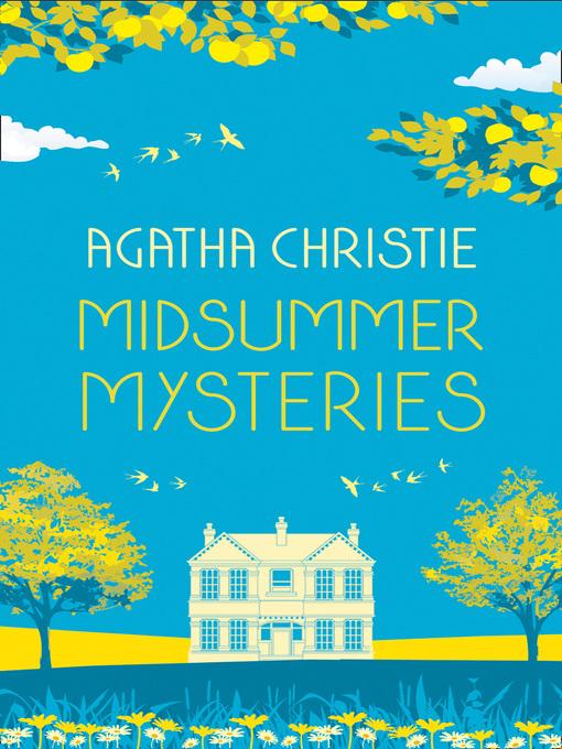 Title details for Midsummer Mysteries by Agatha Christie - Wait list