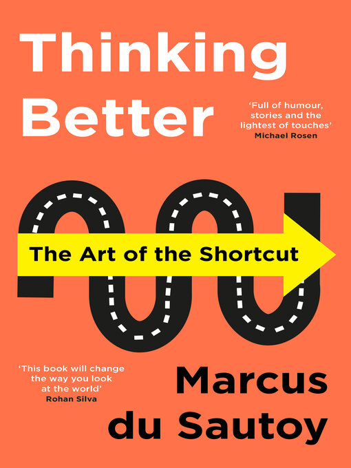 Title details for Thinking Better by Marcus du Sautoy - Wait list
